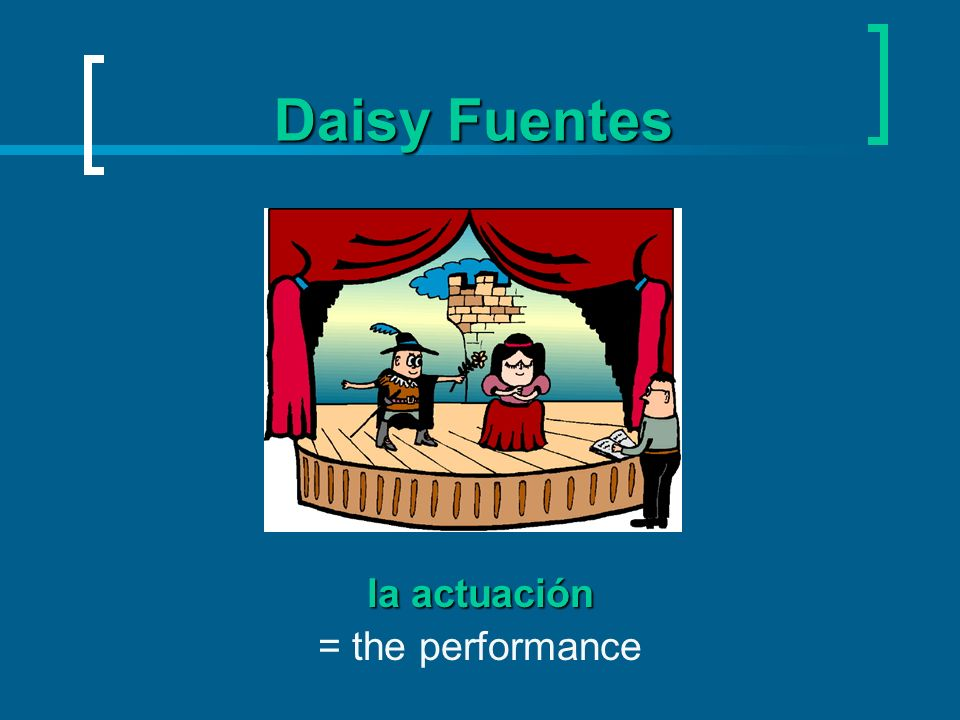 Daisy Fuentes la actuación = the performance