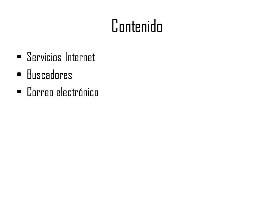 Contenido Servicios Internet Buscadores Correo electrónico