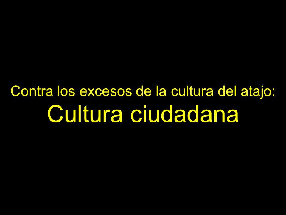Contra los excesos de la cultura del atajo: Cultura ciudadana