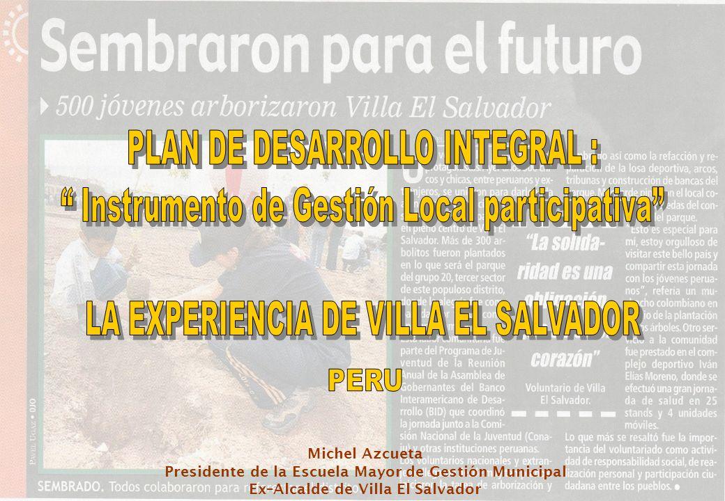 Michel Azcueta Presidente de la Escuela Mayor de Gestión Municipal Ex–Alcalde de Villa El Salvador