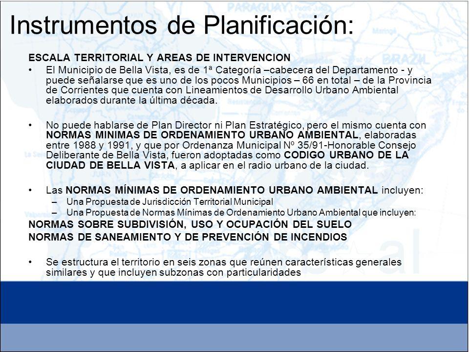 ESCALA TERRITORIAL Y AREAS DE INTERVENCION El Municipio de Bella Vista, es de 1ª Categoría –cabecera del Departamento - y puede señalarse que es uno d