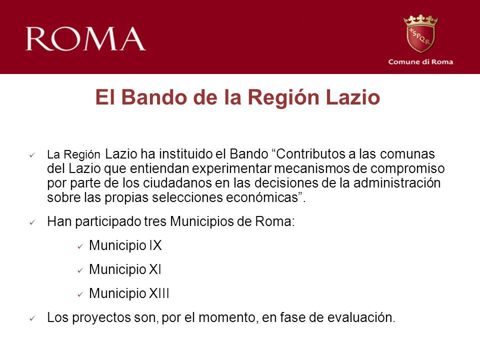 El Bando de la Región Lazio La Región Lazio ha instituido el Bando Contributos a las comunas del Lazio que entiendan experimentar mecanismos de compromiso por parte de los ciudadanos en las decisiones de la administración sobre las propias selecciones económicas.