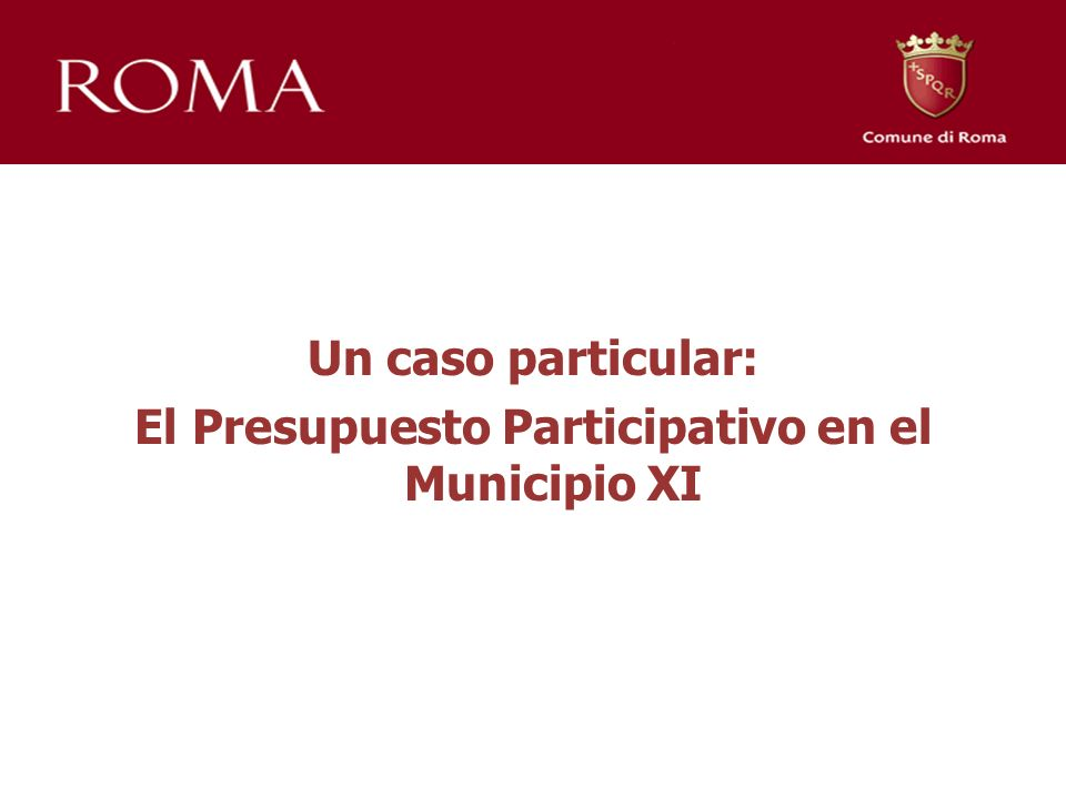 Un caso particular: El Presupuesto Participativo en el Municipio XI