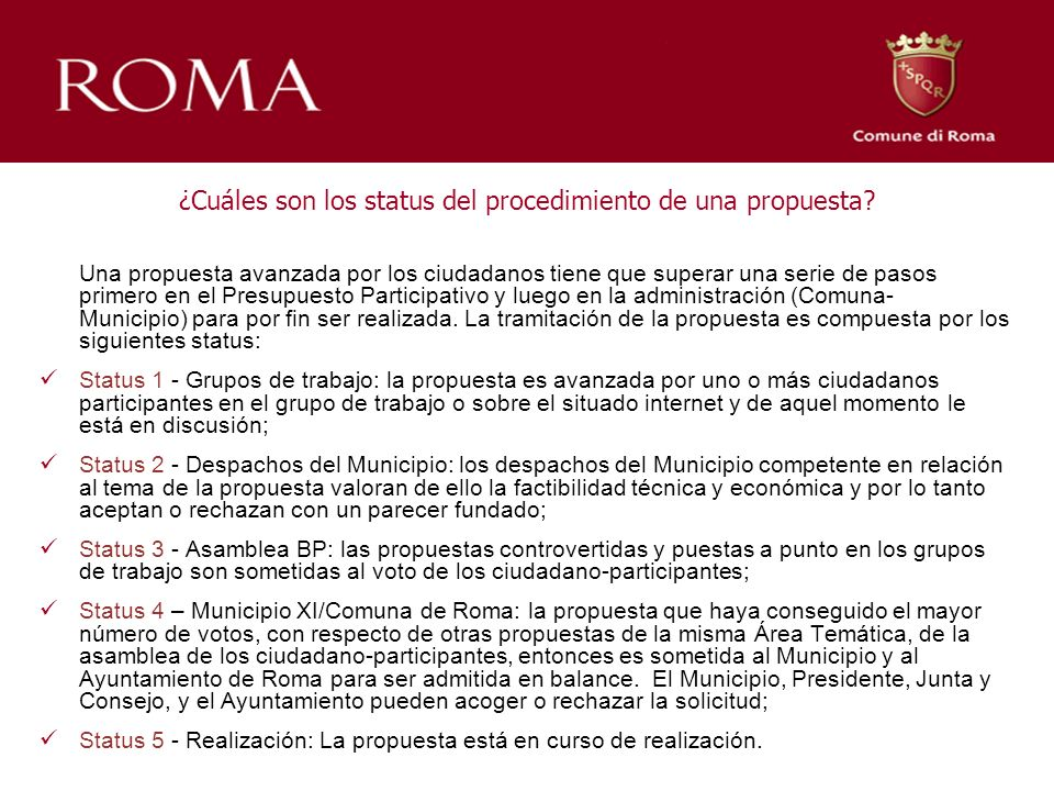 ¿Cuáles son los status del procedimiento de una propuesta.