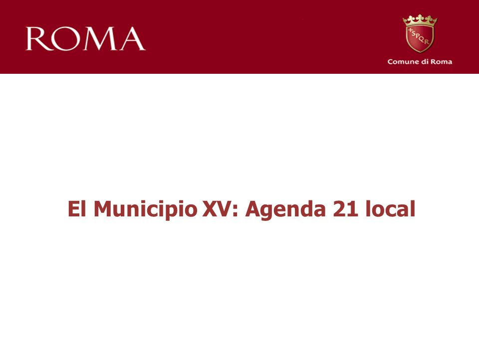 El Municipio XV: Agenda 21 local