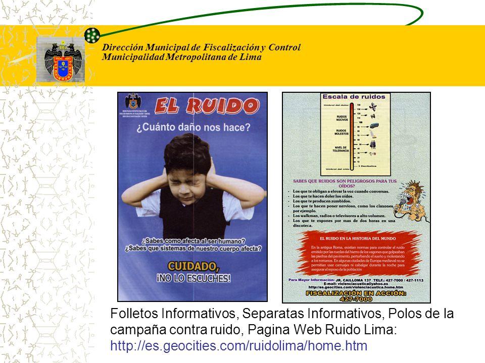 Dirección Municipal de Fiscalización y Control Municipalidad Metropolitana de Lima Folletos Informativos, Separatas Informativos, Polos de la campaña