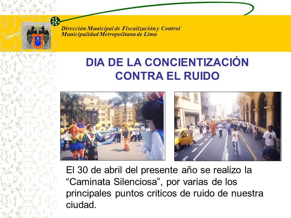 Dirección Municipal de Fiscalización y Control Municipalidad Metropolitana de Lima La Prensa a cubierto reportajes, sobre las diferentes intervenciones efectuadas a los locales (discotecas, bares) en los cuales se sobrepasa los limites maximos permisibles de ruido