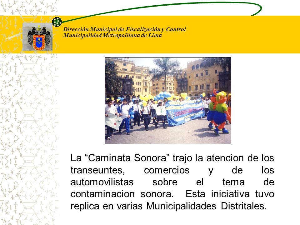 Dirección Municipal de Fiscalización y Control Municipalidad Metropolitana de Lima La Caminata Sonora trajo la atencion de los transeuntes, comercios