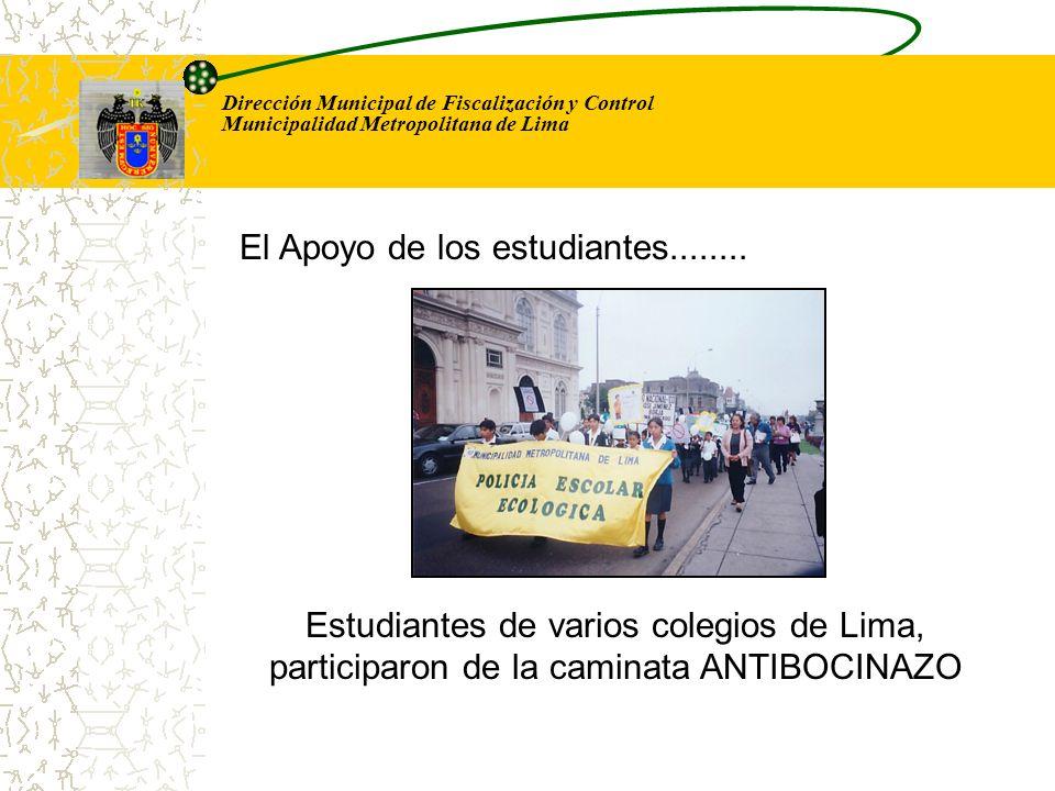 Dirección Municipal de Fiscalización y Control Municipalidad Metropolitana de Lima Estudiantes de varios colegios de Lima, participaron de la caminata