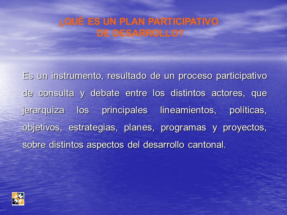 Es un instrumento, resultado de un proceso participativo de consulta y debate entre los distintos actores, que jerarquiza los principales lineamientos