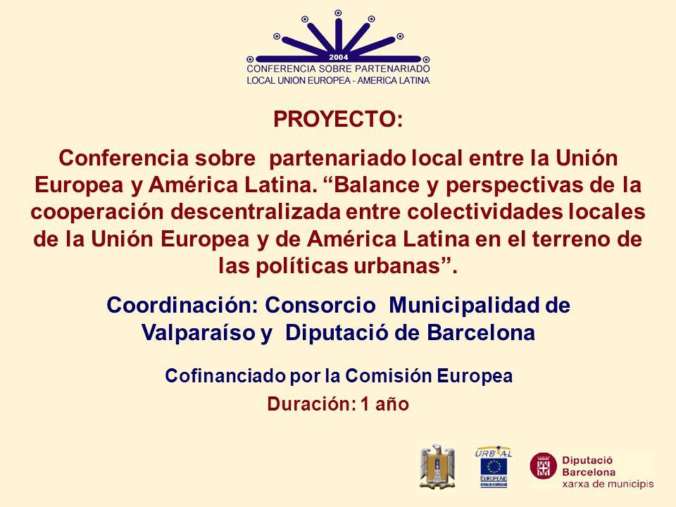 PROYECTO: Conferencia sobre partenariado local entre la Unión Europea y América Latina. Balance y perspectivas de la cooperación descentralizada entre