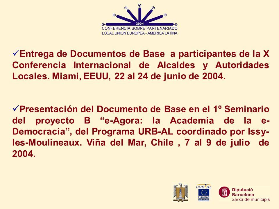Entrega de Documentos de Base a participantes de la X Conferencia Internacional de Alcaldes y Autoridades Locales. Miami, EEUU, 22 al 24 de junio de 2