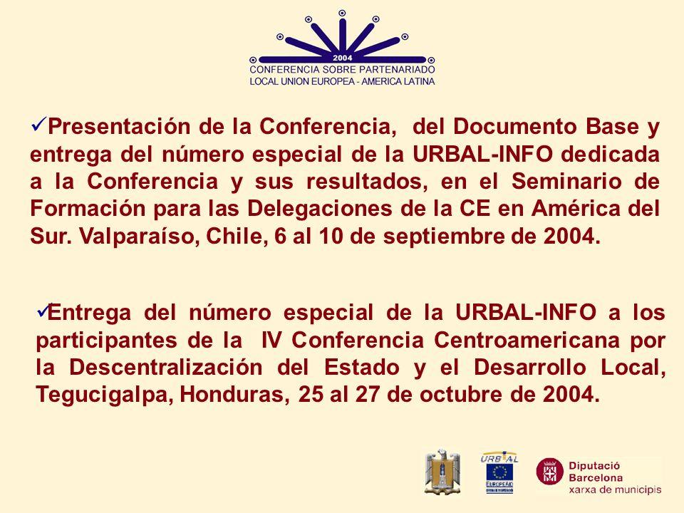 Presentación de la Conferencia, del Documento Base y entrega del número especial de la URBAL-INFO dedicada a la Conferencia y sus resultados, en el Se