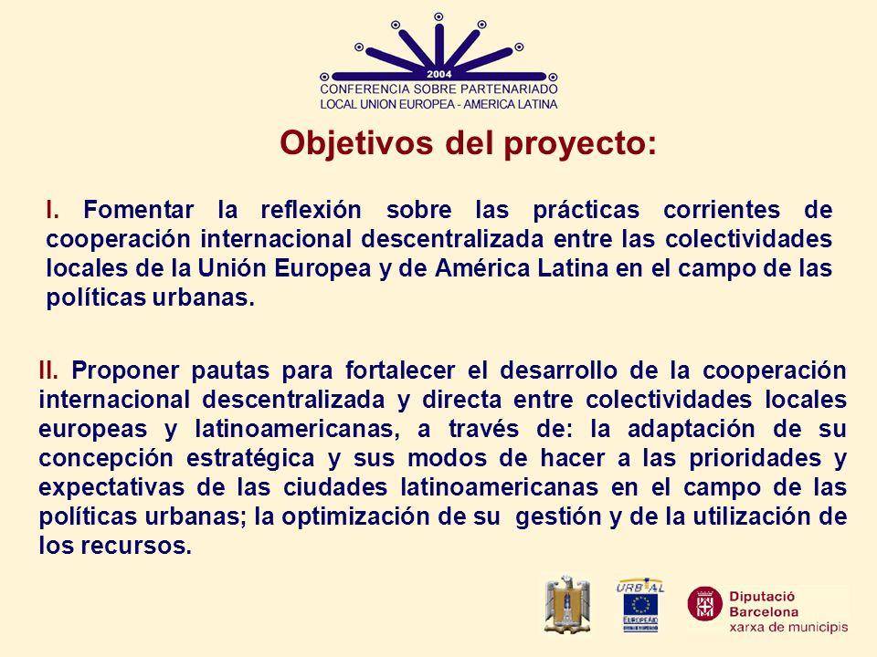 Objetivos del proyecto: II. Proponer pautas para fortalecer el desarrollo de la cooperación internacional descentralizada y directa entre colectividad