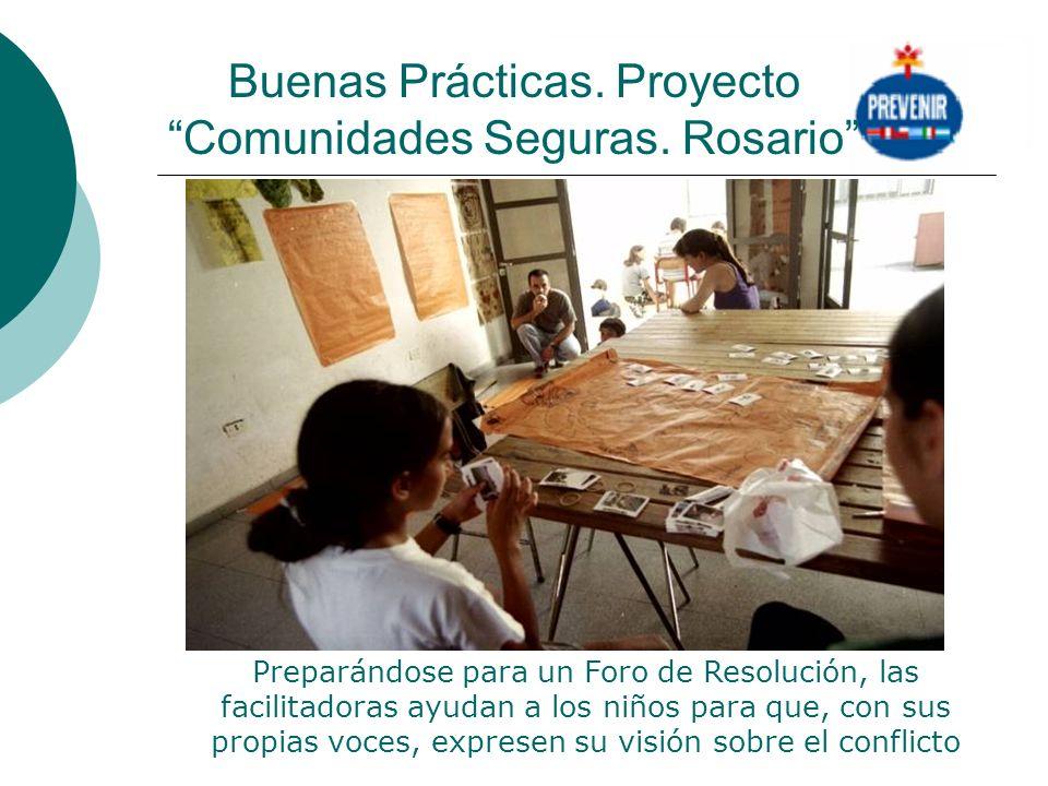 Buenas Prácticas. Proyecto Comunidades Seguras. Rosario Preparándose para un Foro de Resolución, las facilitadoras ayudan a los niños para que, con su