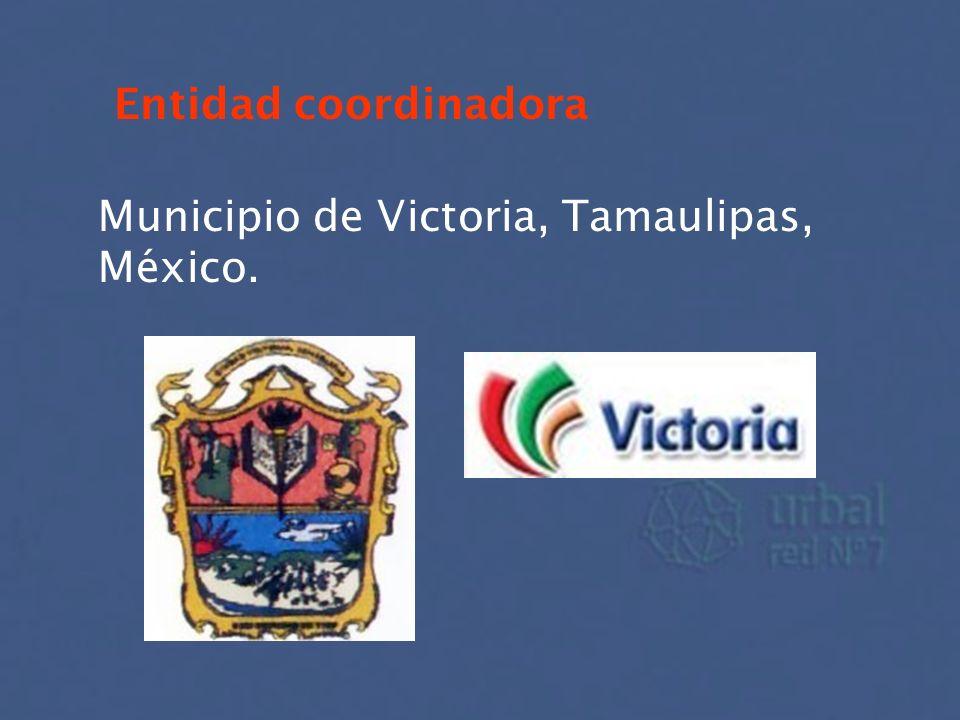 Entidad coordinadora Municipio de Victoria, Tamaulipas, México.