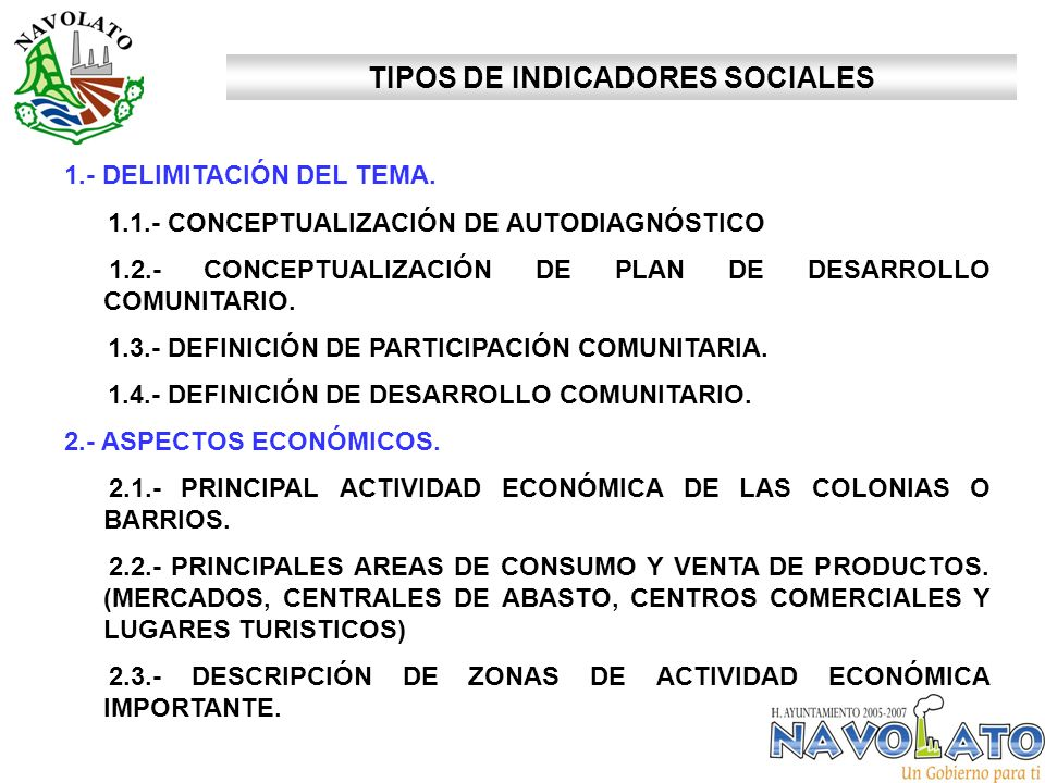 TIPOS DE INDICADORES SOCIALES 1.- DELIMITACIÓN DEL TEMA. 1.1.- CONCEPTUALIZACIÓN DE AUTODIAGNÓSTICO 1.2.- CONCEPTUALIZACIÓN DE PLAN DE DESARROLLO COMU