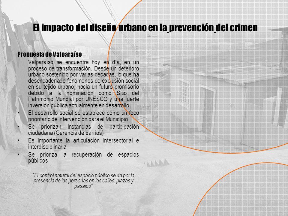 Propuesta de Valparaíso Valparaíso se encuentra hoy en día, en un proceso de transformación.