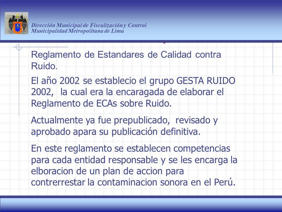 Haga clic para modificar el estilo de título del patrón Dirección Municipal de Fiscalización y Control Municipalidad Metropolitana de Lima 14 Reglamento de Estandares de Calidad contra Ruido.