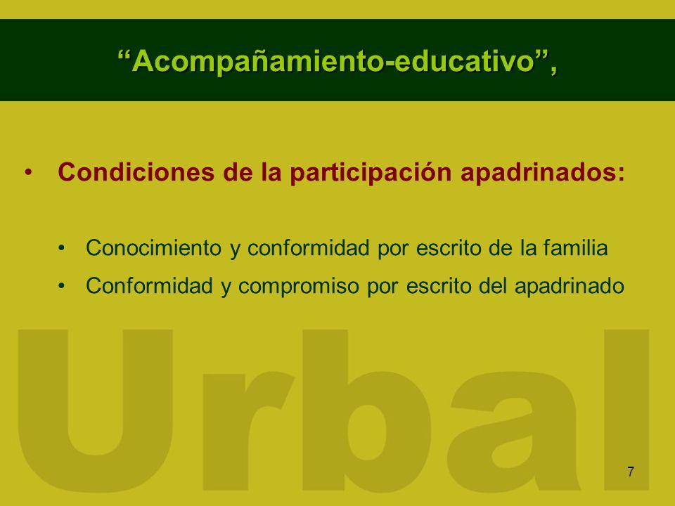 7 Acompañamiento-educativo, Condiciones de la participación apadrinados: Conocimiento y conformidad por escrito de la familia Conformidad y compromiso