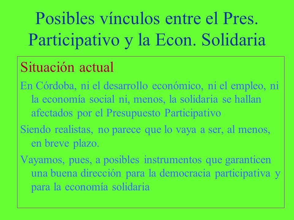 Posibles vínculos entre el Pres. Participativo y la Econ.