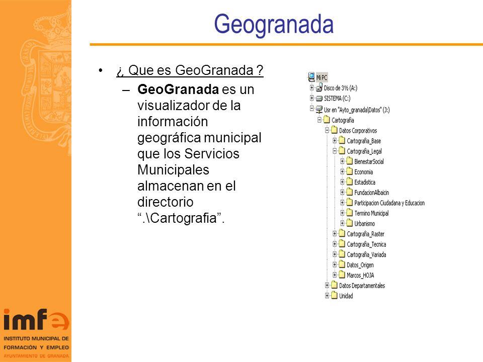 Geogranada ¿ Que es GeoGranada ? –GeoGranada es un visualizador de la información geográfica municipal que los Servicios Municipales almacenan en el d