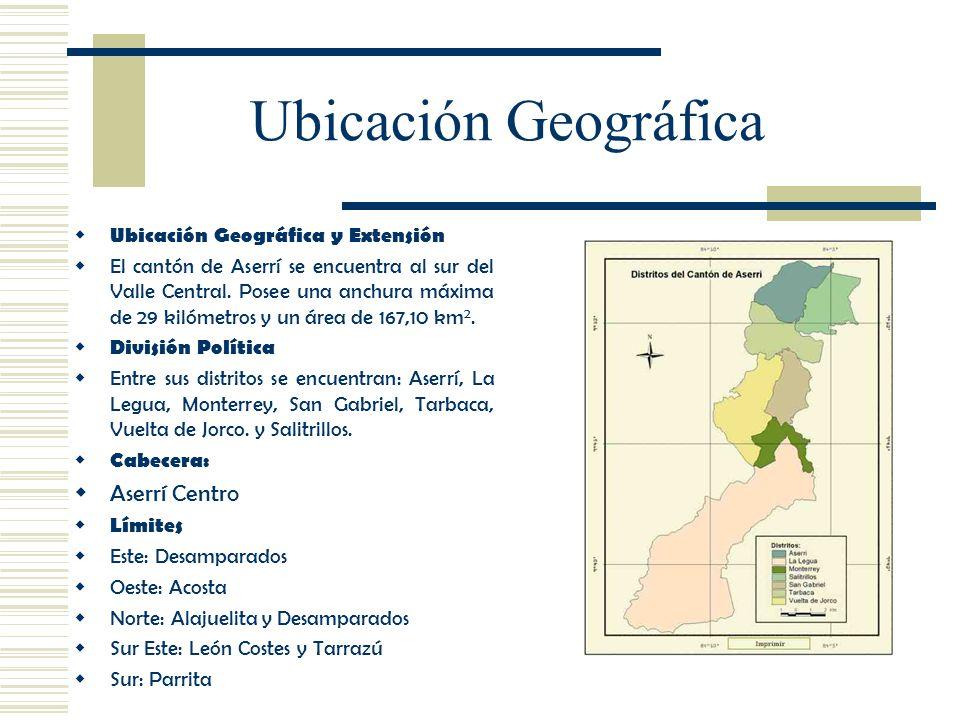 Ubicación Geográfica y Extensión El cantón de Aserrí se encuentra al sur del Valle Central. Posee una anchura máxima de 29 kilómetros y un área de 167
