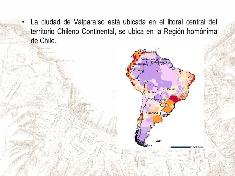 La ciudad de Valparaíso está ubicada en el litoral central del territorio Chileno Continental, se ubica en la Región homónima de Chile.
