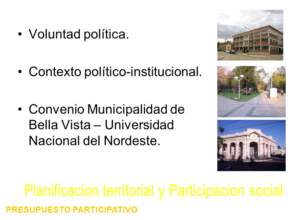 Voluntad política. Contexto político-institucional.