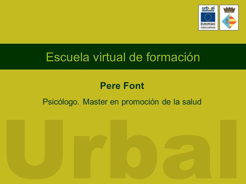 Escuela virtual de formación Pere Font Psicólogo. Master en promoción de la salud