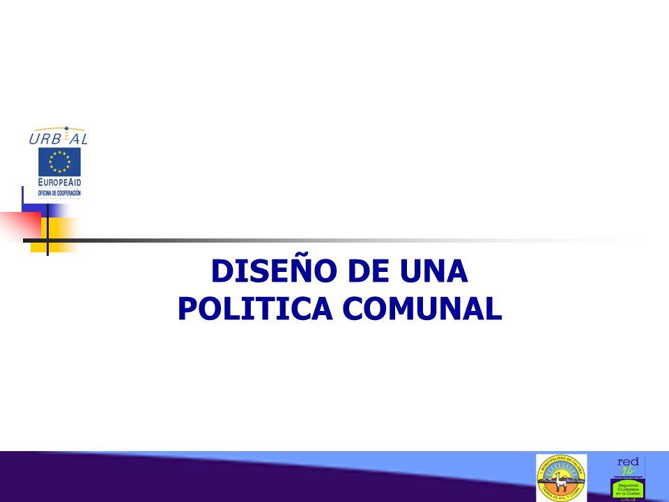 DISEÑO DE UNA POLITICA COMUNAL