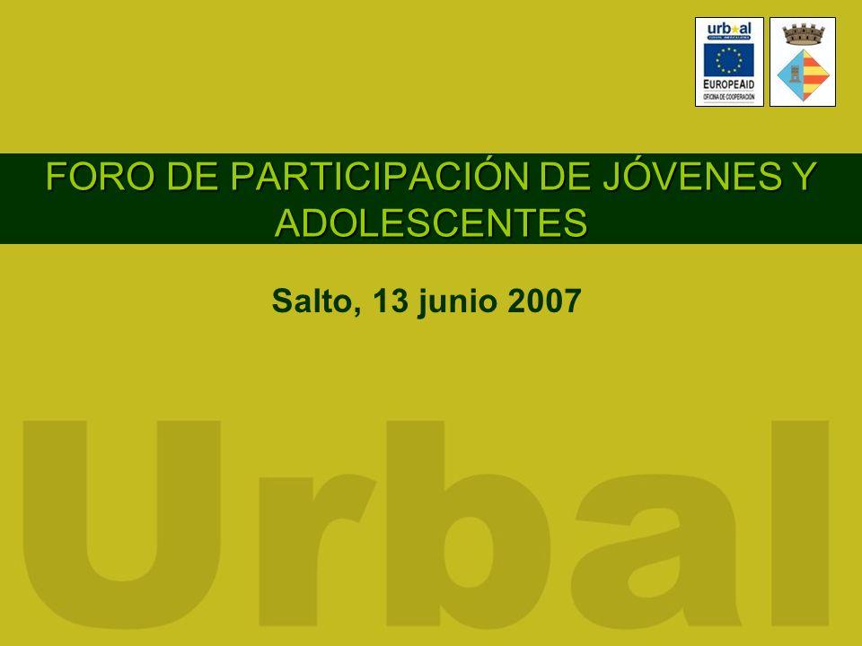 FORO DE PARTICIPACIÓN DE JÓVENES Y ADOLESCENTES Salto, 13 junio 2007