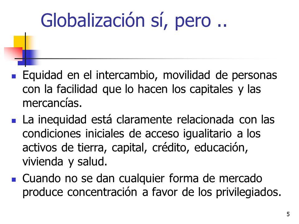 5 Globalización sí, pero..