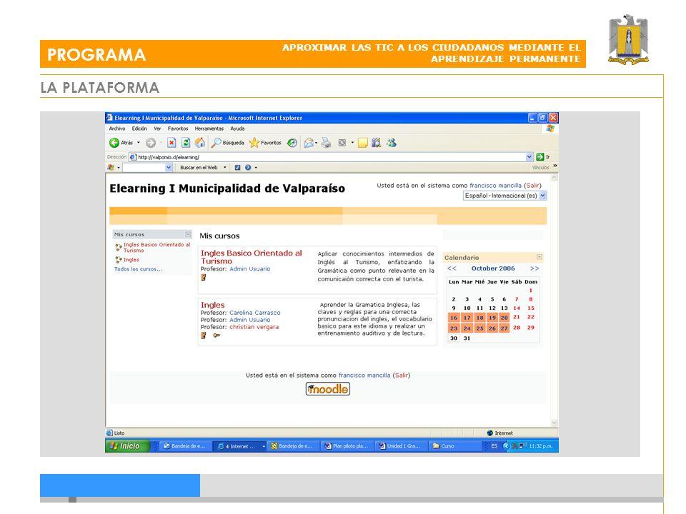 LA PLATAFORMA PROGRAMA APROXIMAR LAS TIC A LOS CIUDADANOS MEDIANTE EL APRENDIZAJE PERMANENTE