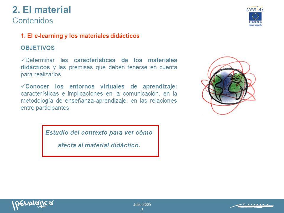 Julio 2005 2 Dos grandes apartados: 1.El e-learning y los materiales didácticos 2.Procesos y metodología de creación de materiales 2.