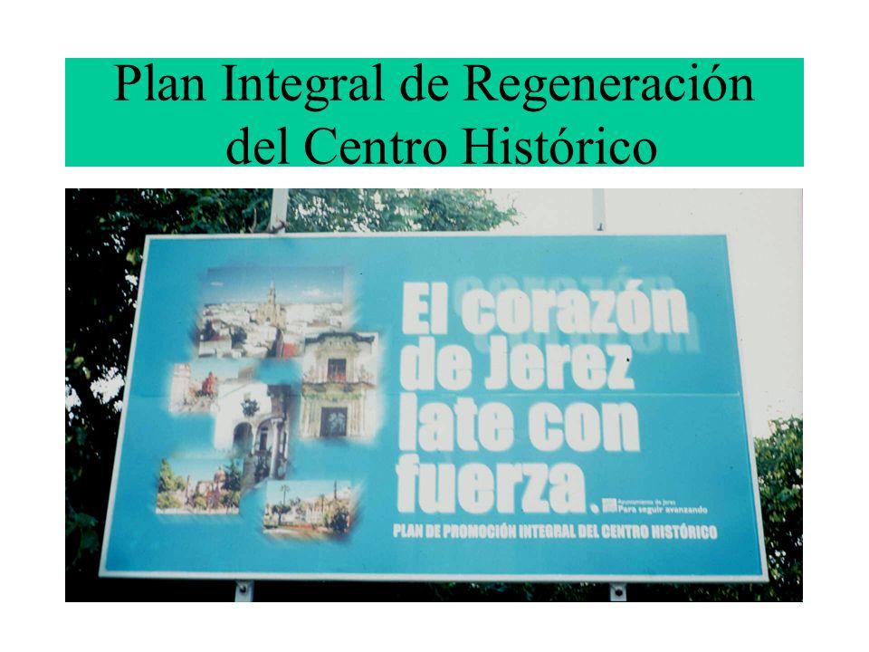 Plan Integral de Regeneración del Centro Histórico
