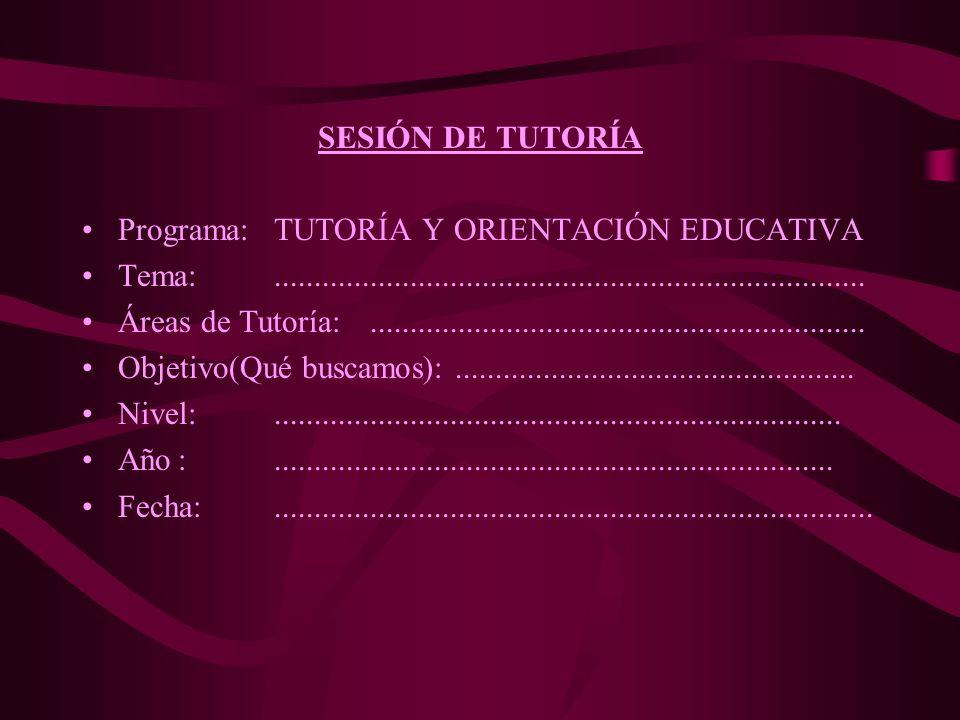 OBJETIVO Proporcionar ejemplos de sesiones de Aprendizaje para el desarrollo de cada una de las Áreas de Tutoría A continuación se le presenta el desa