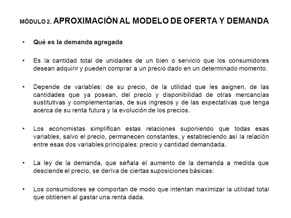 Análisis económico en el corto plazo: El modelo de oferta agregada y demanda agregada Mediante este modelo se puede mostrar cómo la política monetaria