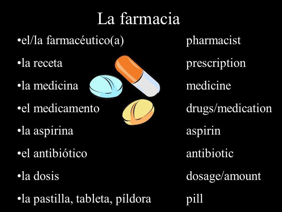 ¿Qué vende el farmacéutico en la farmacia? Vende píldoras y antibióticos.