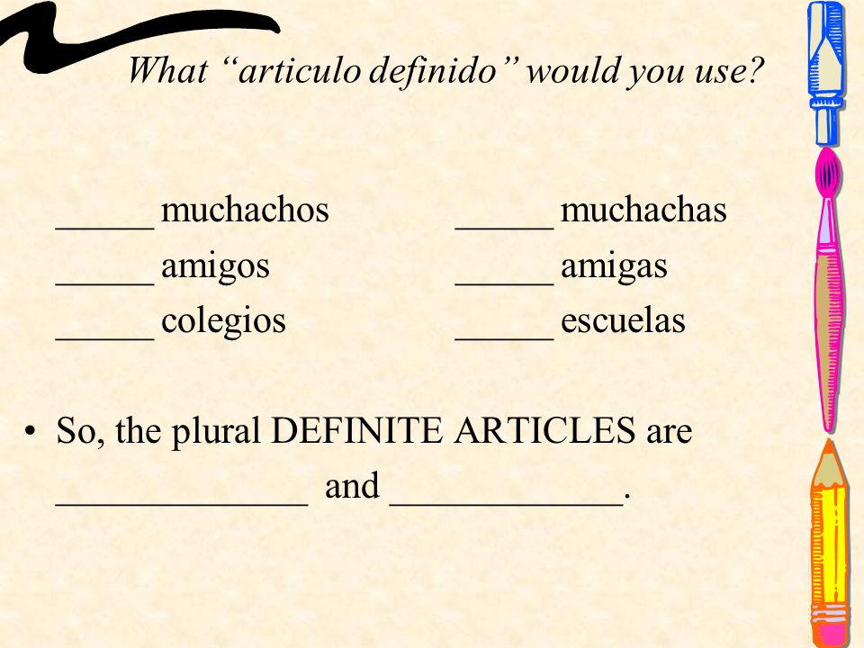 What articulo definido would you use.
