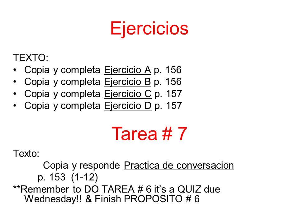 TEXTO: Copia y completa Ejercicio A p. 156 Copia y completa Ejercicio B p.