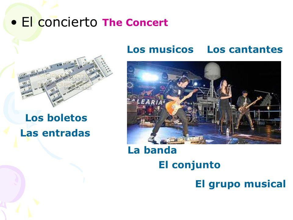 El concierto The Concert Los boletos Las entradas Los musicosLos cantantes La banda El conjunto El grupo musical