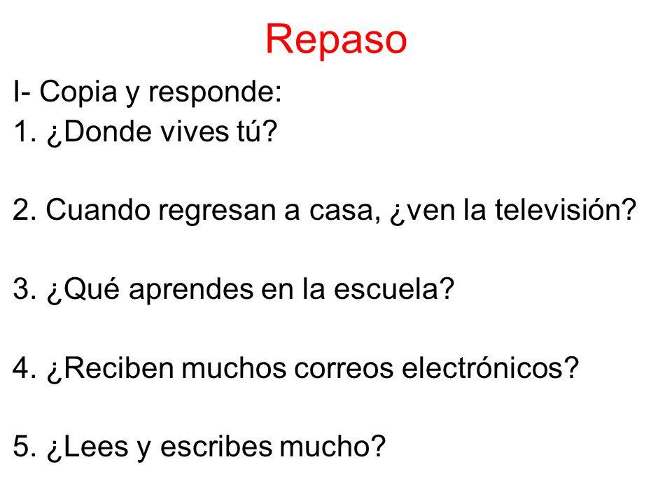Repaso II- Verbos: 1.Héctor y Luis _________ bocadillos.
