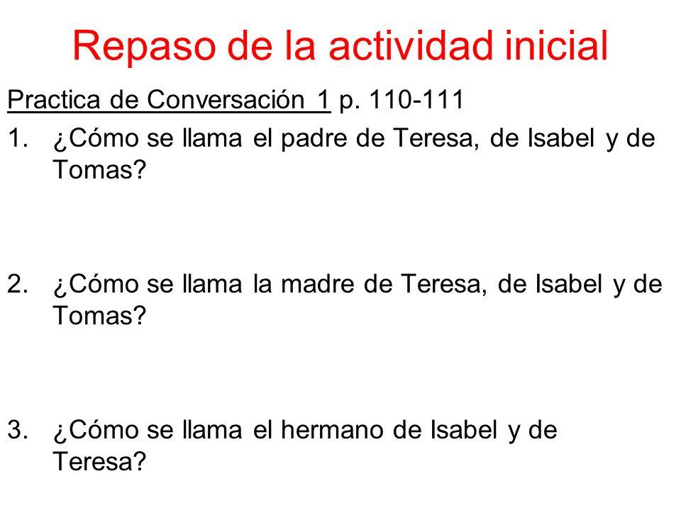 Repaso de la actividad inicial Practica de Conversación 1 p.
