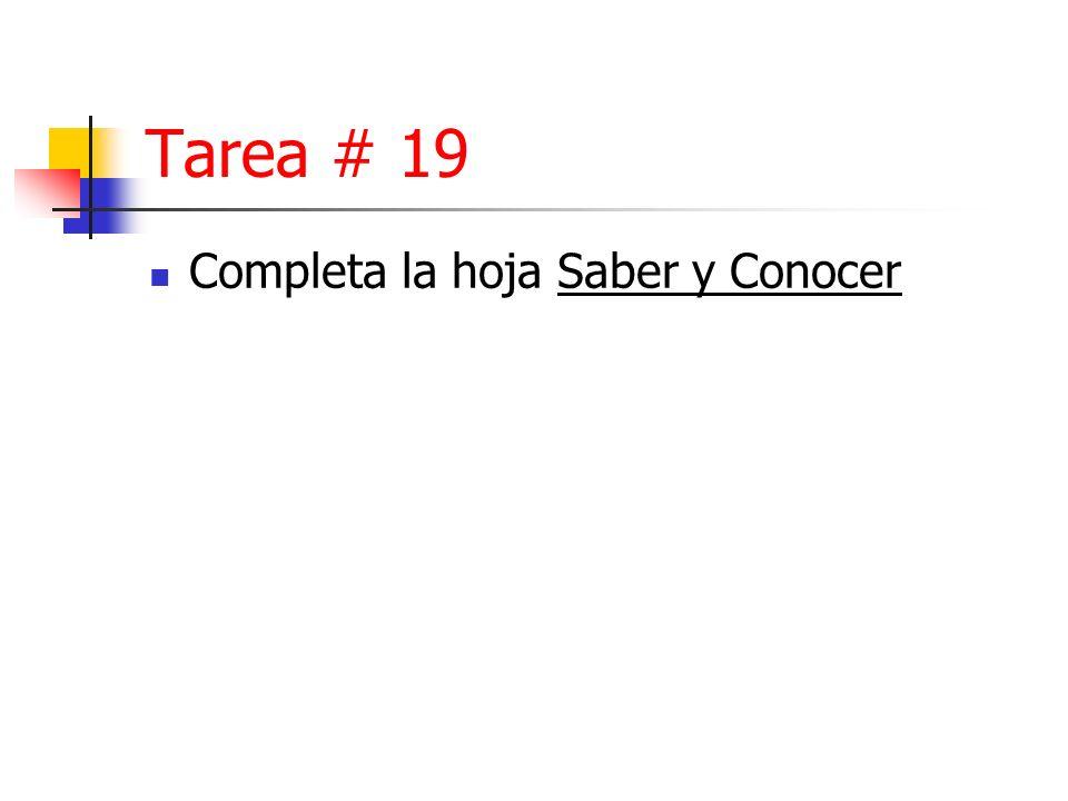 Tarea # 19 Completa la hoja Saber y Conocer