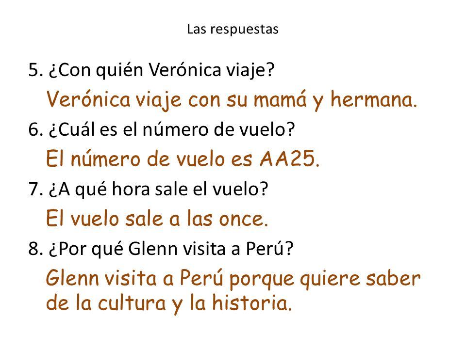 Las respuestas Contesta las preguntas en español. 1.