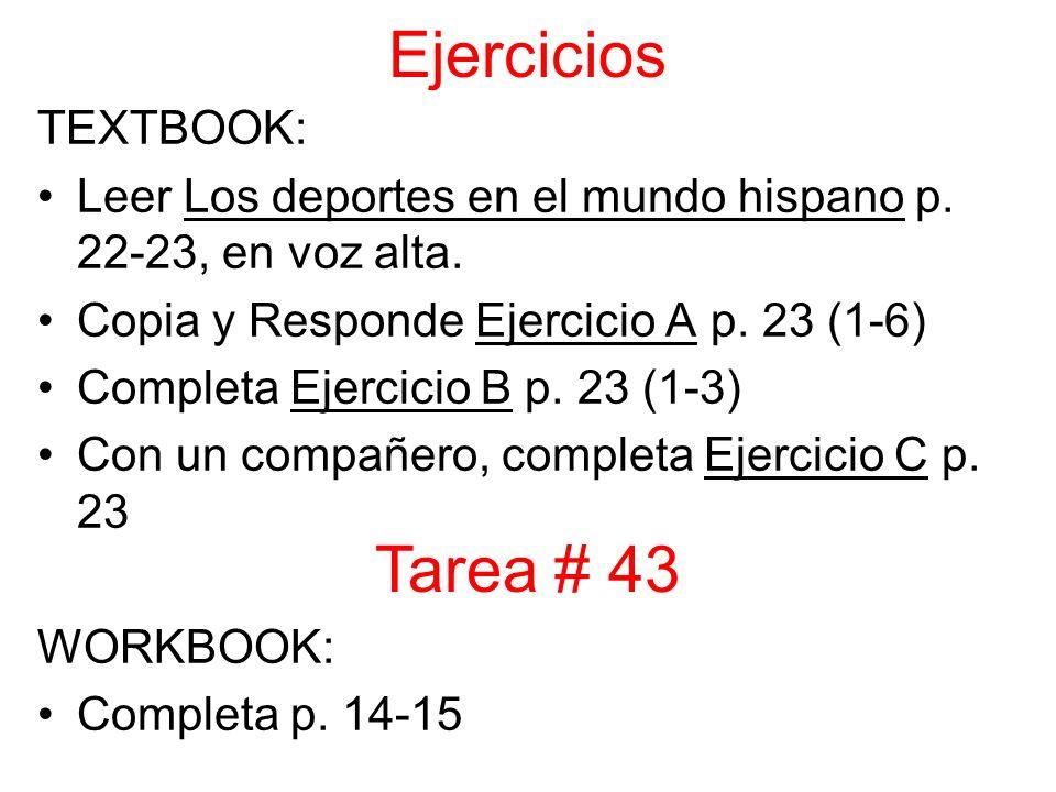 Ejercicios TEXTBOOK: Leer Los deportes en el mundo hispano p.