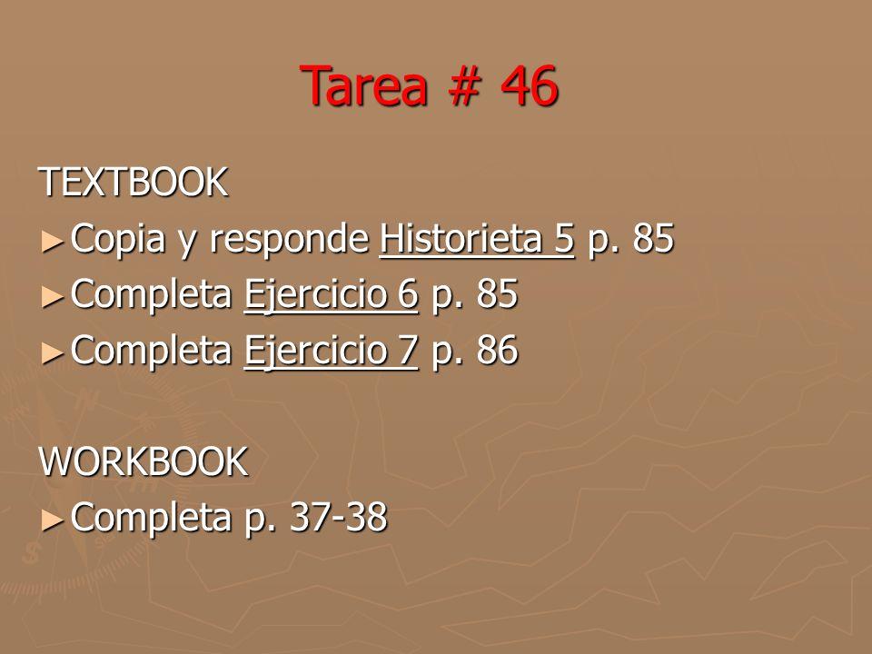 TEXTBOOK Copia y responde Historieta 5 p. 85 Copia y responde Historieta 5 p.