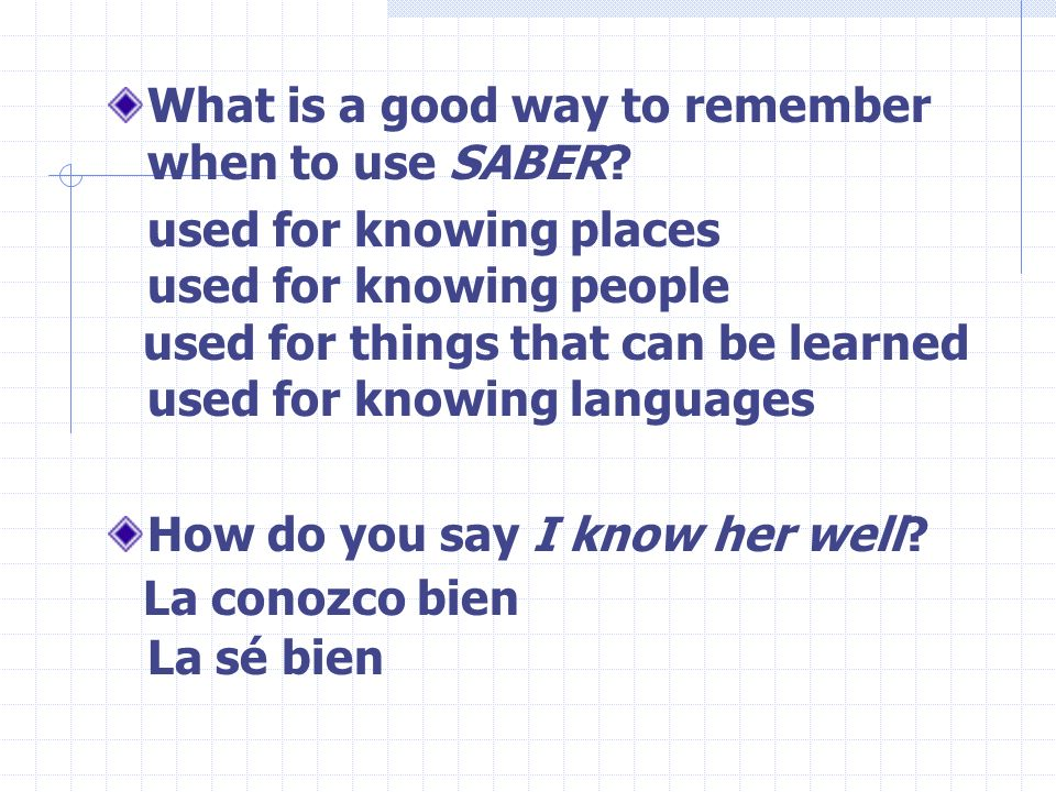 What is a good way to remember when to use SABER.