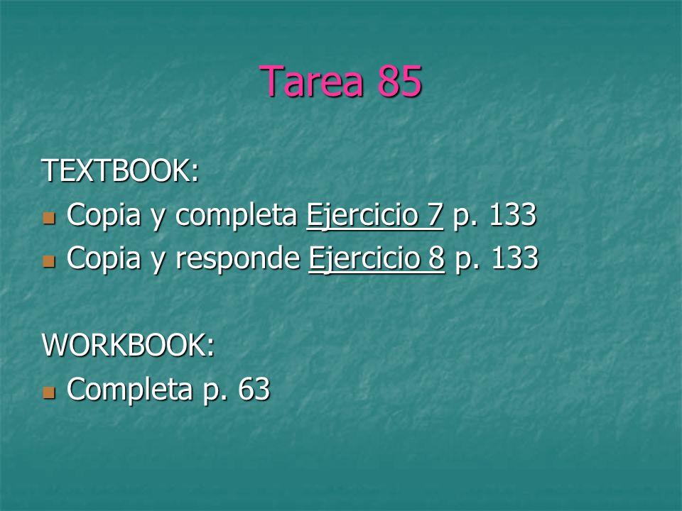 Tarea 85 TEXTBOOK: Copia y completa Ejercicio 7 p.